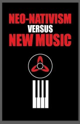 Go to Neo Nativism versus New Music
