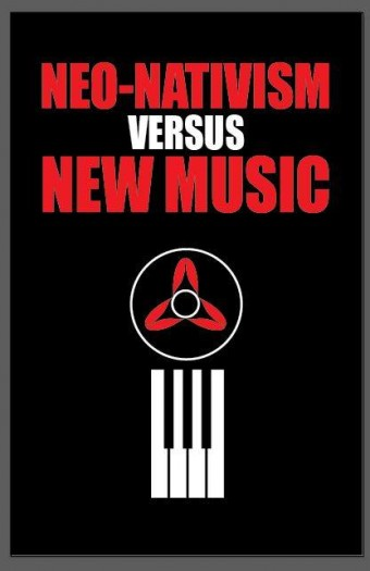 Go to Neo Nativism versus New Music