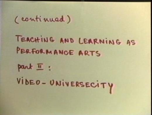 Teaching and Learning as Performance Arts Part II, Robert Filliou, 1977