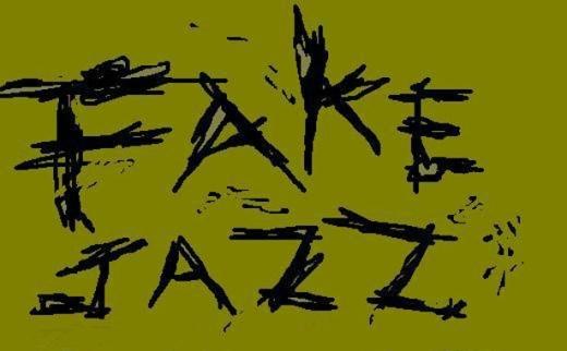 FAKE JAZZ, 2008